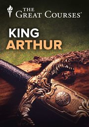 King Arthur: History and Legend Series
