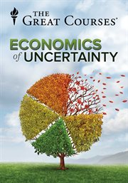 The Economics of Uncertainty - Season 1