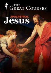 The Apocryphal Jesus