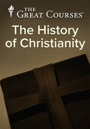 History of Christianity: From the Disciples to the Dawn of the Reformation
