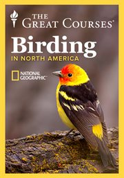 National Geographic Guide to Birding in North America - Season 1