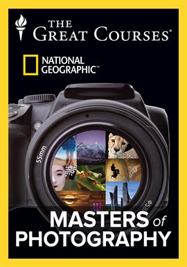 The Great Courses: Masters of Photography