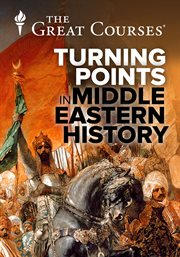 Turning Points in Middle Eastern History - Season 1