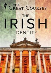 The Irish Identity: Independence, History, and Literature - Season 1