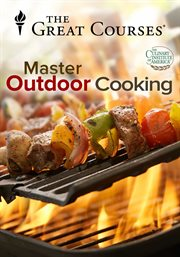 The Everyday Gourmet: How to Master Outdoor Cooking - Season 1