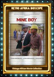 Mine boy