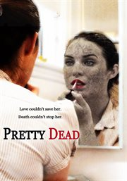 Pretty Dead