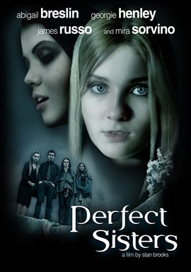 Perfect Sisters / Abigail Breslin