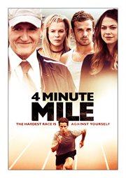 4 Minute Mile / Kelly Blatz