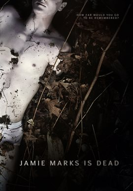 Cover image for Jamie Marks Is Dead