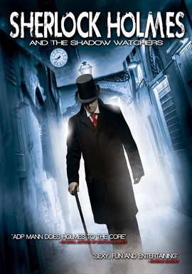 Sherlock Holmes and The Shadow Watchers / Anthony D. P. Mann