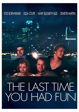 The Last Time You Had Fun / Kyle Bornheimer