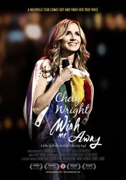 Chely Wright: wish me away cover image