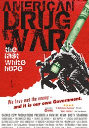 American drug war: the last white hope cover image