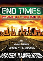 End Times, California