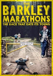The Barkley Marathons: the race that eats its young : a documentary film cover image