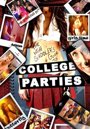 The high schooler's guide to college parties cover image