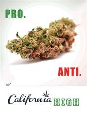 California high: the great marijuana debate cover image
