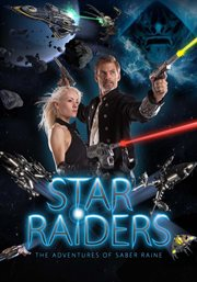Star raiders : the adventures of Saber Raine cover image