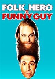 Folk hero & funny guy cover image