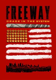 Freeway : crack in the system cover image