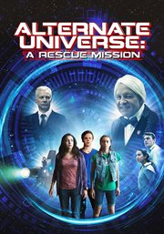 Alternate Universe : a rescue mission cover image
