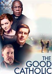 The good Catholic cover image