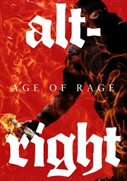 Alt-right age of rage cover image