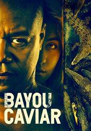 Bayou caviar cover image
