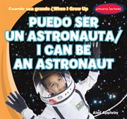 Puedo ser un astronauta / i can be an astronaut cover image