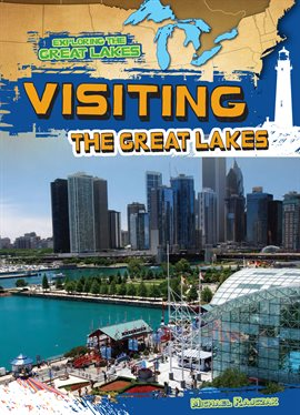 Cover image for Visiting the Great Lakes