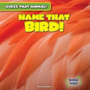 Name That Bird! cover image