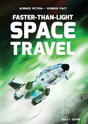 Science fiction to science fact. Faster-than-light space travel cover image