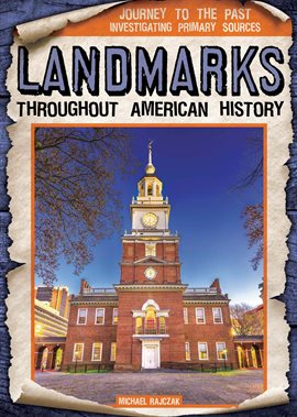 Cover image for Landmarks Throughout American History