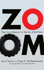 Zoom : the global race to fuel the car of the future cover image