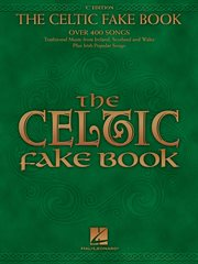 The celtic fake book (songbook). C Edition cover image