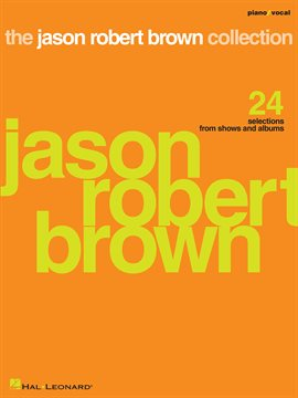 Cover image for The Jason Robert Brown Collection (Songbook)