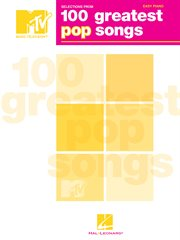 Selections from mtv's 100 greatest pop songs (songbook) cover image