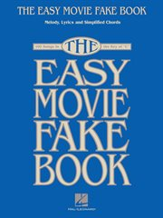The easy movie fake book (songbook). 100 Songs in the Key of C cover image