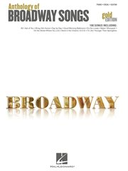 Anthology of broadway songs - gold edition (songbook) cover image