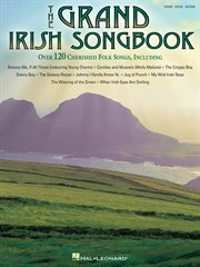 The grand Irish songbook : for organs, pianos and electronic keyboards cover image