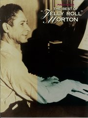 The best of jelly roll morton (songbook). Piano Solo cover image