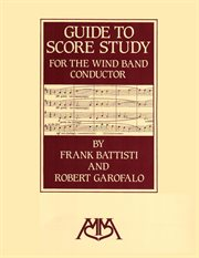 Guide to score study for the wind band conductor cover image
