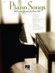 Piano songs : 41 favorite selections for piano solo cover image