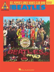 The beatles - sgt. pepper's lonely hearts club band songbook. Guitar Recorded Versions cover image