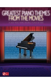 Greatest piano themes from the movies (songbook) cover image