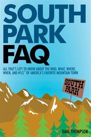 South Park FAQ