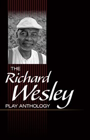 The Richard Wesley Play Anthology