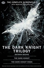The dark knight trilogy the Batman screenplays cover image