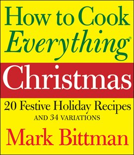Cover image for How to Cook Everything Christmas